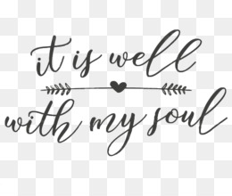 image relating to It is Well With My Soul Printable referred to as It Is Properly With My Soul PNG - it-is-very well-with-my-soul-blouse